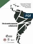 O Fim Da Narrativa Da Narrativa Progressista Na América Do Sul