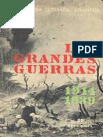 Las Grandes Guerras 1914 1939 - Enciclopedia Ilustrada Atlantida 1966
