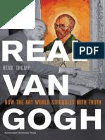 Henk Tromp_ Vincent Van Gogh-A Real Van Gogh _ How the Art World Struggles With Truth-Amsterdam University Press (2010)