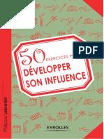 50 Exercices Pour Développer Son Influence - Eyrolles
