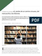 La Nación - Industria Editorial. Postas de Un Camino Sinuoso, Del Manuscrito a Las Librerías - 17.02