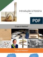 Aula 1 - Introdução à História