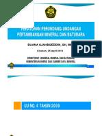 Paparan Undang-undang Minerba No. 4 Tahun 2009