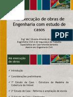 Má Execução de Obras de Engenharia Com Estudo de Casos- Silvania Miranda Do Amaral