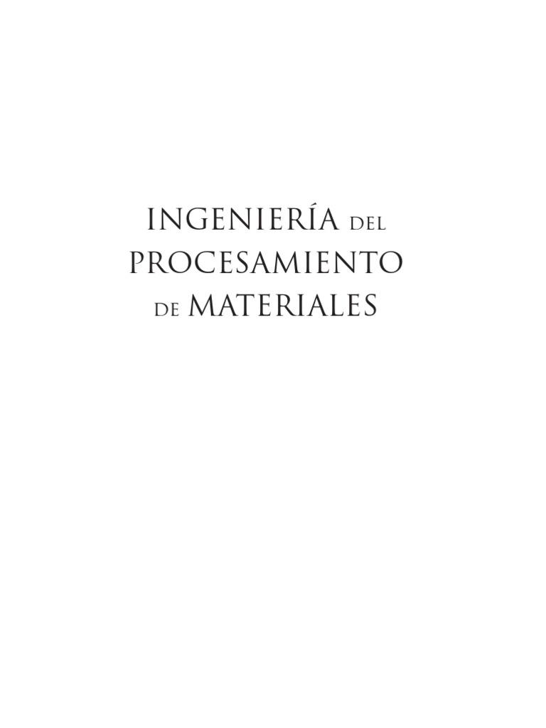 Ingenieria Del Procesamiento de Materiales