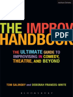 Tom Salinsky, Deborah Frances-White-The Improv Handbook_ the Ultimate Guide to Improvising in Comedy, Theatre, And Beyond-Bloomsbury Academic (2008)