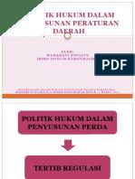 Politik Hukum Dalam Penyusunan Peraturan Daerah