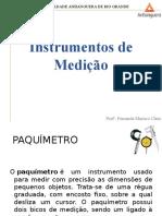 3. Paqímetro, Altímetro e Micrômetro