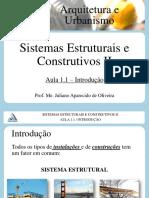 Sistemas Estruturais e Construtivos II - Aula 1.1 - Conceitos Fundamentais