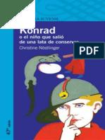 Konrad o El Nino Que Salio de Una Lata de - Christine Nostlinger