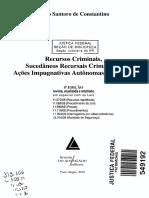Recursos criminais, sucedâneos recursais criminais e ações impugnativas autônomas criminais - 4. ed., rev., atu  2010.pdf