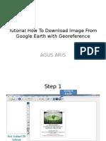 tutorialhowtodownloadimagefromgoogleearth-120403102338-phpapp01.pptx