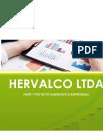 PARTE 1 PROYECTO DIAGNOSTICO EMPRESARIAL_HERVALCO LTDA  BETTY ACTUAL VALORES CORPORATIVOS.docx