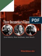Three documentary filmmakers