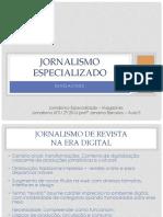 Jornalismo de Revista Na Era Digital