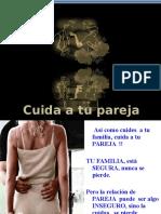 Cuida a Tu Pareja -LA REPRESA.pps 2011