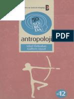 50 Soruda Antropoloji - Sibel Ozbudun
