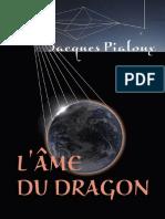 Pialoux Jacques - L'Ame Du Dragon