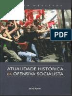 Mészáros - A Atualidade Histórica Da Ofensiva Socialista (Boitempo)