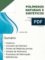 Polímeros Naturais e Sintéticos