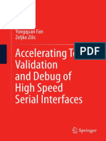 Accelerating Test, Validation and Debug of High Speed Serial Interfaces