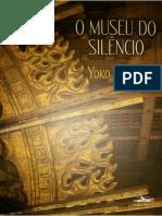 O Museu Do Silêncio