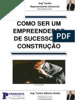 Como Ser Um Empreendedor de Sucesso Na Construção