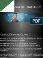 Aceleración de Proyectos.
