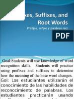 Preffixes and Sufixes