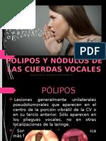Polipos y Nodulos