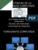 Bases Físicas de la Tomografía Computada