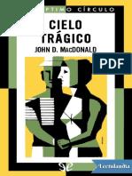 Cielo Tragico - John D MacDonald