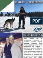 Denis Vincent de Quebec - L'entrepreneur