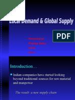 Local Demand,Global Supply