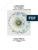 A Historia da Terra - O Desenvolvimento do Poder Mental no Bem (psicografia Luiz Guilherme Marques - espirito Irmao Gilberto).pdf