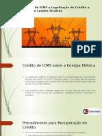 Crédito de ICMS e Legalização de Crédito A