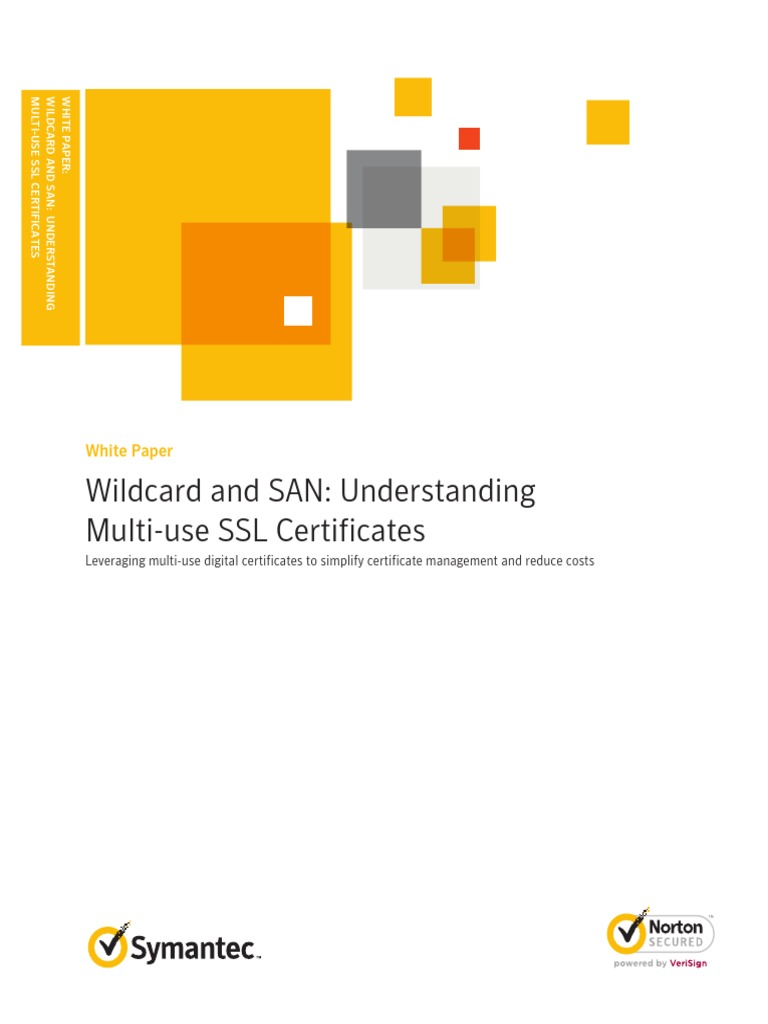 Wildcard And San Understanding Multiuse Ssl Certificates Public