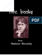 Five Books From Madame Blavatsky