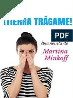 !Tierra Tragame! - Martina Minkoff