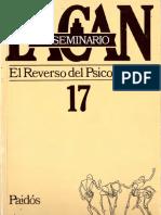 El Seminario 17. El Reverso Del Psicoanálisis [Jacques Lacan]