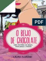 O Beijo de Chocolate - Laura Florand