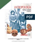 La Antropología como disciplina científica (Mirta Lischetti)
