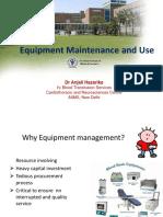 Equipment Maintenance and Use
