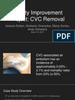 quality improvement- cvc removal