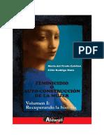 Feminicidio o autodestrucción de la mujer