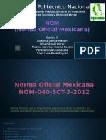(Norma Oficial Mexicana)