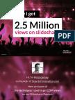 How I Got 2.5 Million Views on Slideshare