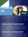 Tolerancia a la Frustracion.pptx