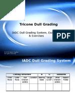 Presentation - Bit - 009 - Tricone Dull Grading