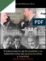 Bitácora (M-L); El fallecimiento de Rockefeller y la desmemoria de los jruschovistas y maoístas, 2017